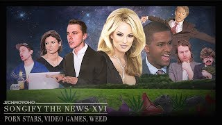 Porn Stars, Video Games, & Weed - Songify the News #16 ft. Jon Cozart