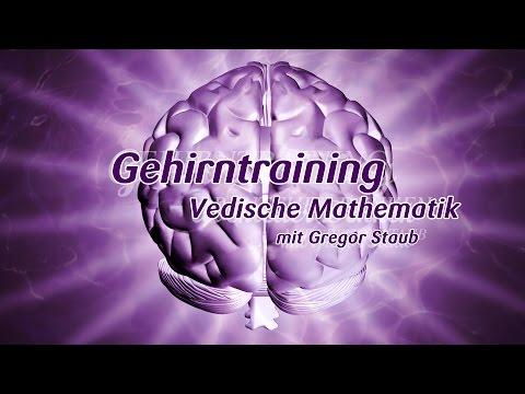 Gehirntraining mit Gregor Staub: Vedische Mathematik