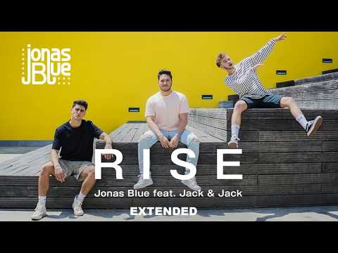 Jonas Blue - Rise ft. Jack & Jack (Extended | Rap version)