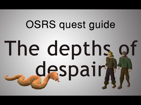 [OSRS] The Depths Of Despair Quest Guide