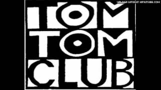 Tom Tom Club - She