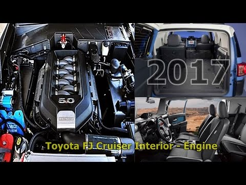 Nice 2017 Toyota FJ Cruiser Interior   Engine Specs