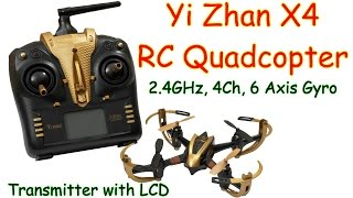 Yi Zhan X4 2.4GHz, 4Ch, 6 Axis Gyro, With LCD Transmitter (RTF)