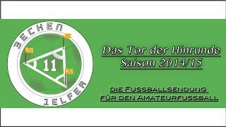 3Ecken1Elfer - Das Tor der Hinrunde 2014/2015