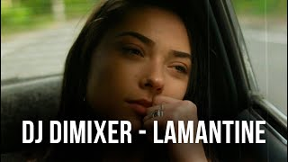DJ DimixeR – Lamantine (Official Video)
