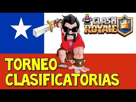 Clash Royale - Torneo Clasificatorias #3 para la seleccion de CHILE
