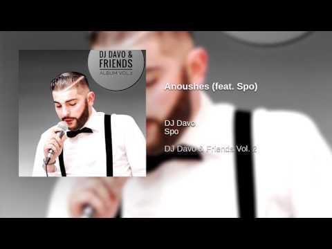 DJ Davo - Anoushes (feat. Spo)