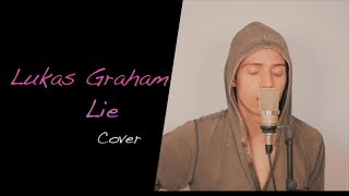 Lukas Graham - Lie (Cover)