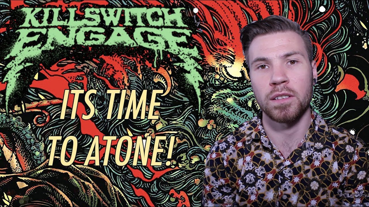 Killswitch Engage - 'Atonement' - (Review)