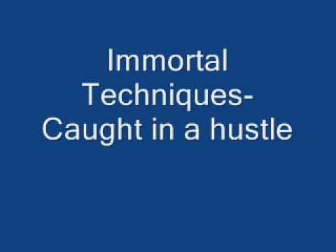 Immortal Techniques-Caught in a hustle