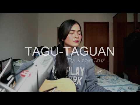 TAGU-TAGUAN - MOIRA DELA TORRE (COVER BY NICOLE CRUZ)