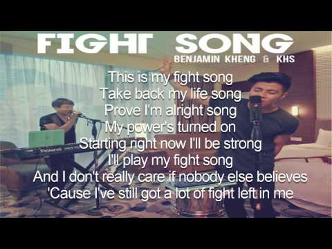 Fight Song Lyrics (Benjamin Kheng & KHS Cover)