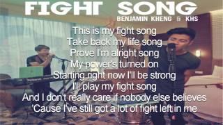 Download lagu Fight Song Lyrics (Benjamin Kheng & KHS Cover)