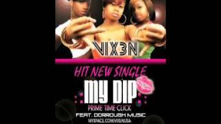 My Dip by Vixen Prime Time Click