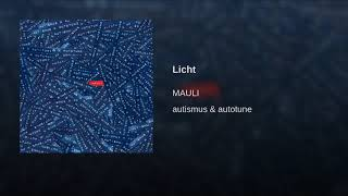 Mauli - Licht (Bass Boosted)