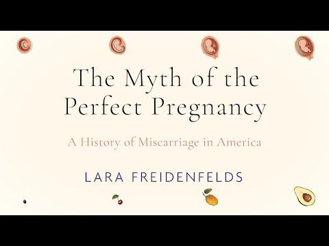 The Myth of the Perfect Pregnancy | Lara Freidenfelds | Book Trailer