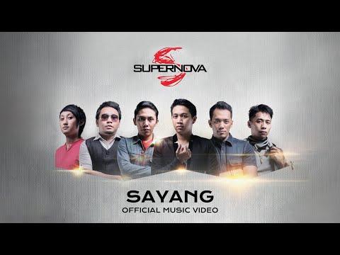 Supernova - Sayang (Official Music Video)