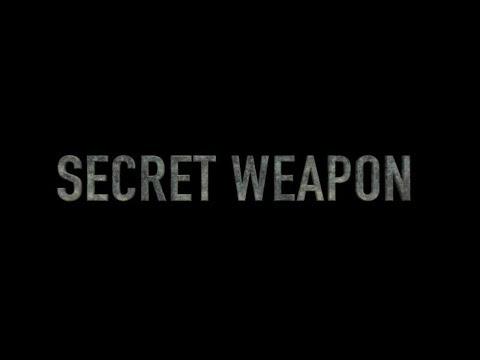 SECRET WEAPON /