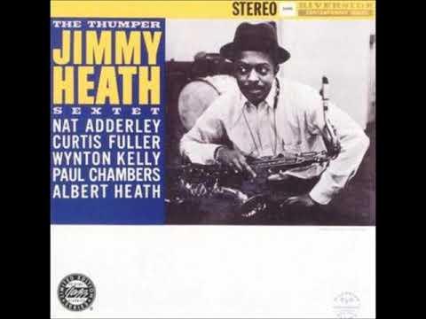 Jimmy Heath  - The Thumper ( Full Album )