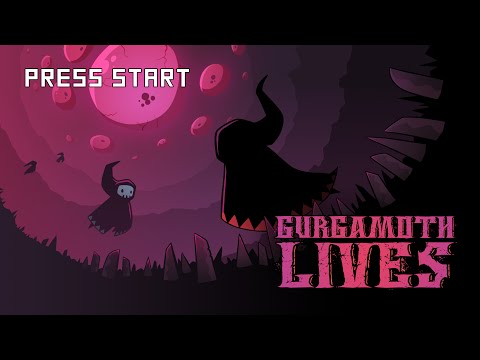 Press Start to Gurgamoth Lives