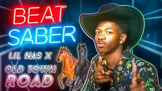 Beat Saber - Old Town Road - Lil Nas X (Custom Song) | FC Video