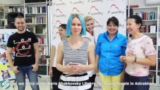Library Planet — B. Shakhovsky Library for Young People (Astrakhan, Russia)