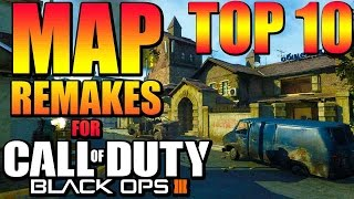 "Top 10 ""MAP REMAKES WE WANT FOR BLACK OPS 3"" - BO3 DLC Maps (Top 10 - Top Ten)"