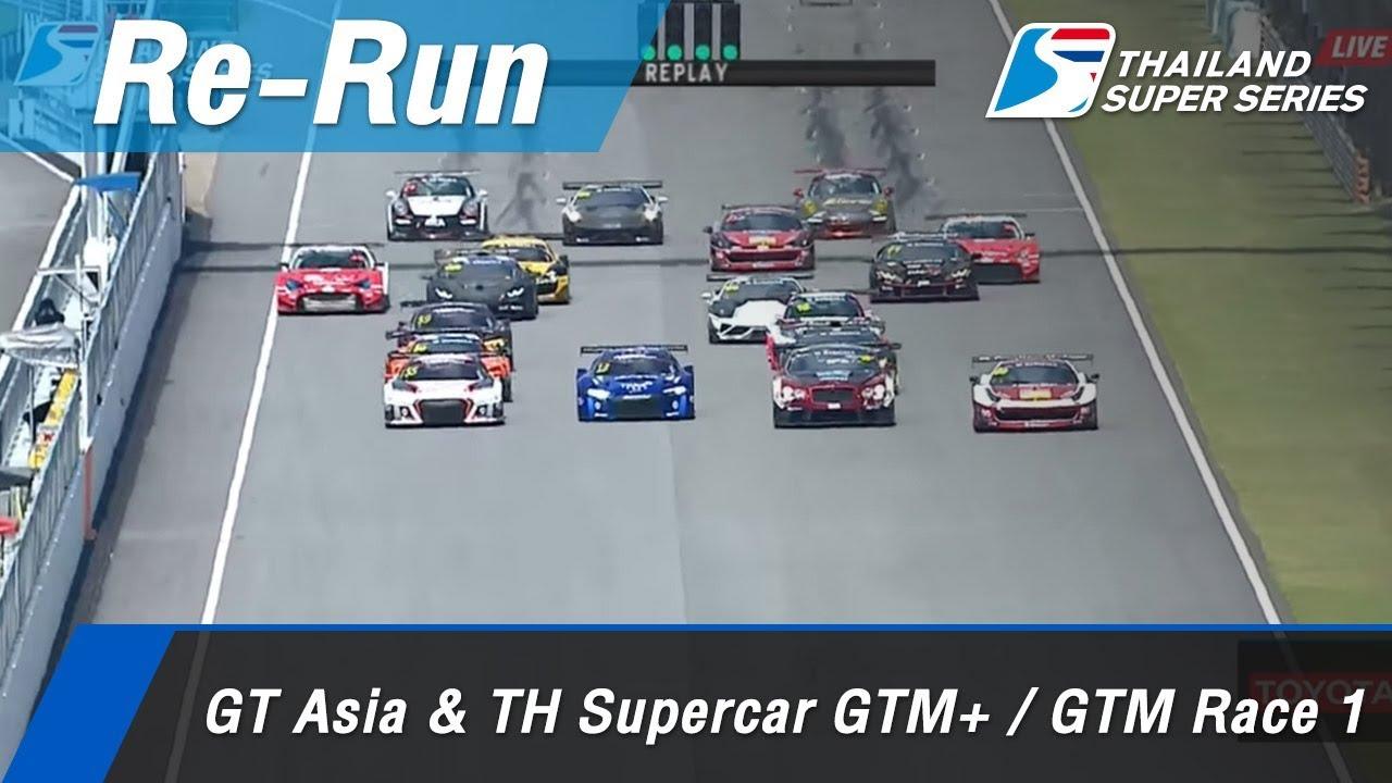 GT Asia & TH Supercar GTM+ / GTM Race 1 : Sepang International Circuit Malaysia