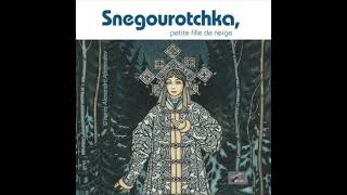 Snegourotchka - extrait du livre audio