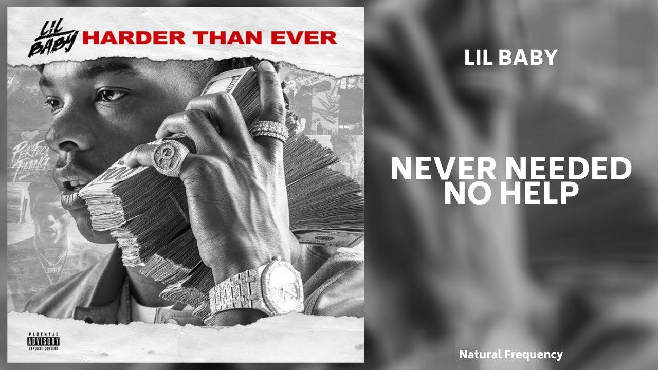 Download Lil Baby - Never Needed No Help (432Hz)