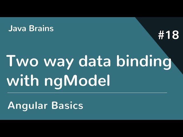Angular 6 Basics 18 - Two way data binding with ngModel