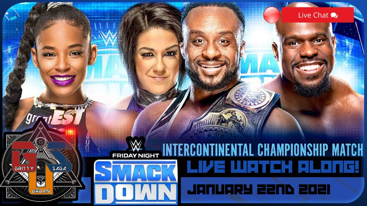 Download WWE SMACKDOWN Live Stream Watch Along Full Show   January 22 2021 REACTIONS & REVIEW