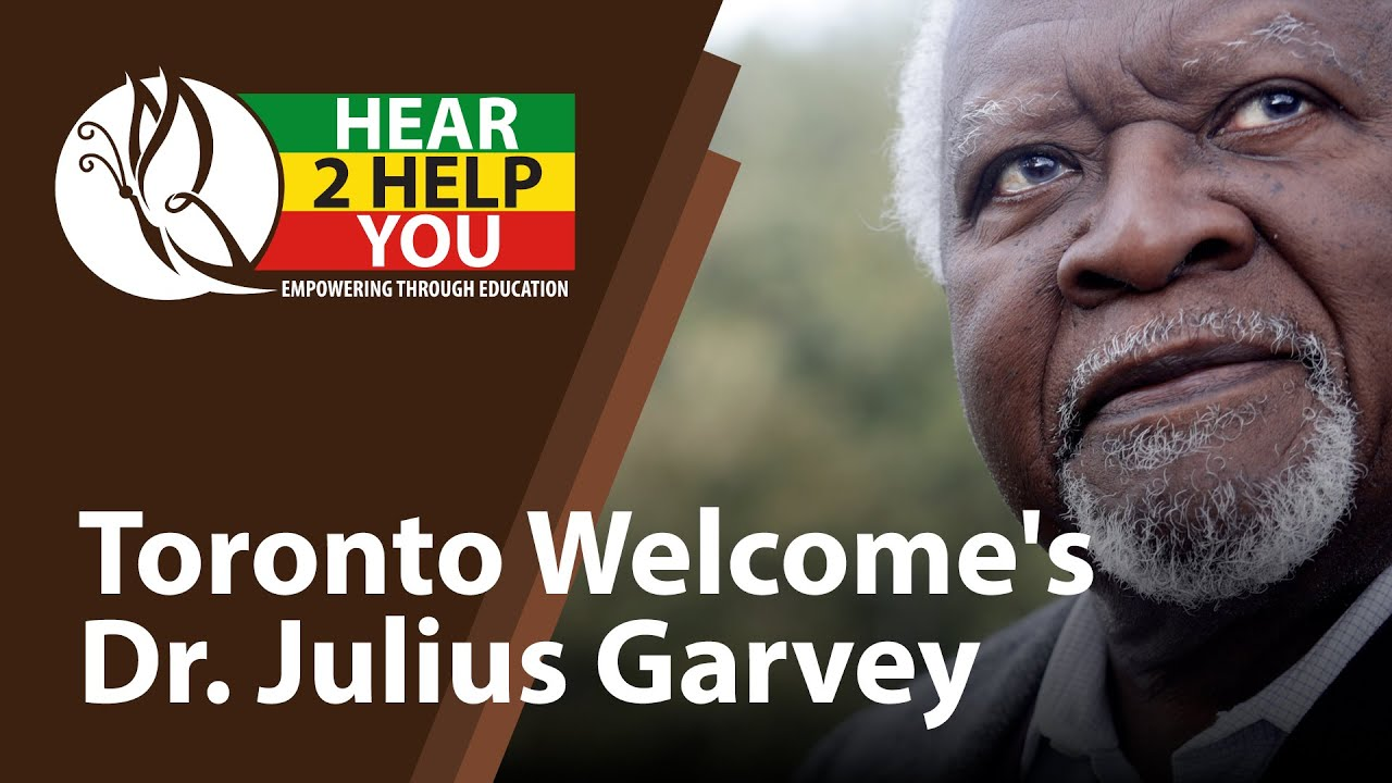 Toronto Welcome's Dr. Julius Garvey, and 9 Podcast to Help Our Community Move Forward - Hear 2