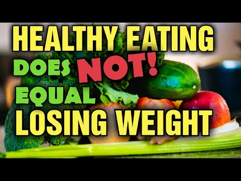 Is Eating to Lose Weight and Eating HEALTHY the SAME Thing???
