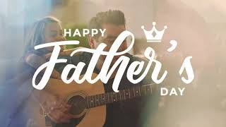 Parent 24 | Happy Fathers day