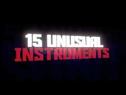 15 crazy instruments