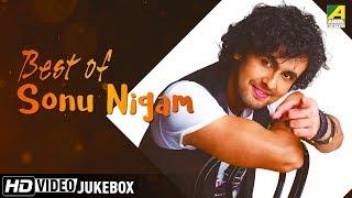 Best of Sonu Nigam | Bengali Movie Songs Video Jukebox | Sonu Nigam Hits