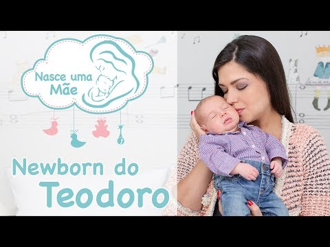 Newborn do Teodoro  Tatá Fersoza