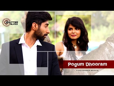 Pogum Dhooram - V.E.D. | Official Single | Music Video