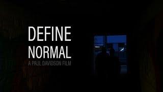 Define Normal (Gay Short Film) - A Paul Davidson Film (2017)