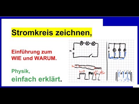 Stromkreis zeichnen, Schaltungen aufbauen, Teil 01, Einführung ...