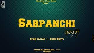 Sarpanchi Saini Jagtar Free MP3 Song Download 320 Kbps