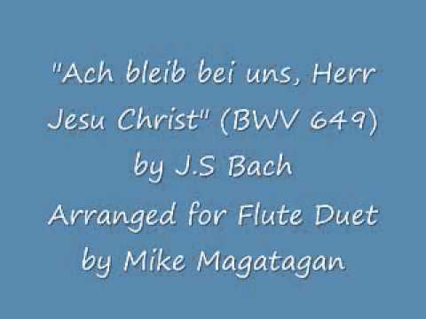 Various artists j s bach ach bleib bei uns herr jesu christ bwv 649 ach bleib bei uns herr jesu christ bwv 649