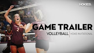 Volleyball - Game Trailer - Hokie Invitational