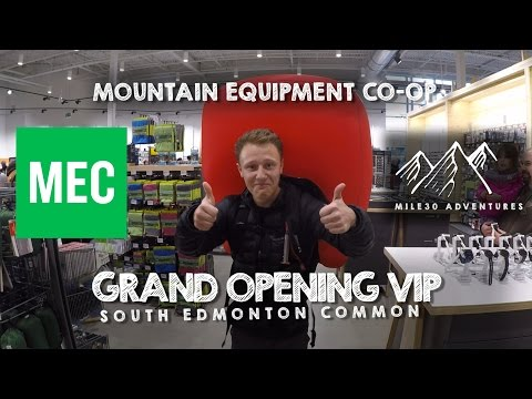 Mountain Equipment Co-op (South Edmonton) Grand Opening VIP Tour