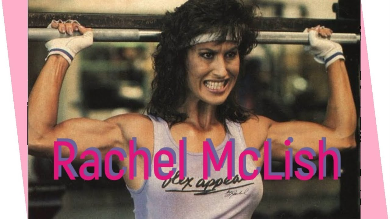 Rachel Mclish A True Bodybuilding Legend Youtube Rachel livia elizondo mclish (born june 21, 1955) is an american female bodybuilding champion, actress, and author. rachel mclish a true bodybuilding legend