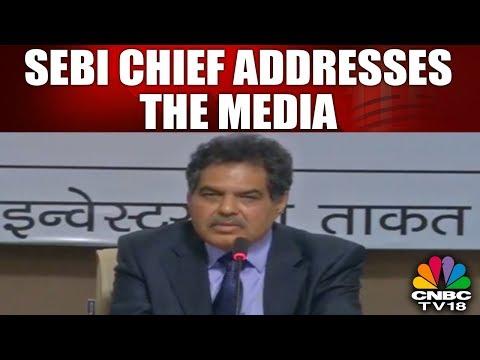 SEBI Chief Addresses the Media post FM Arun Jaitley's Meet with SEBI Board | CNBC TV18