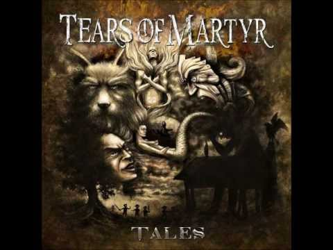 Tears of Martyr- Tales