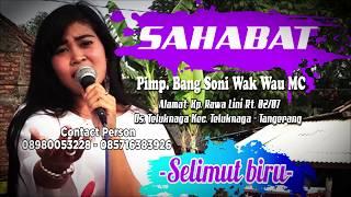 SAHABAT - Selimut biru _Dewi Kharisma
