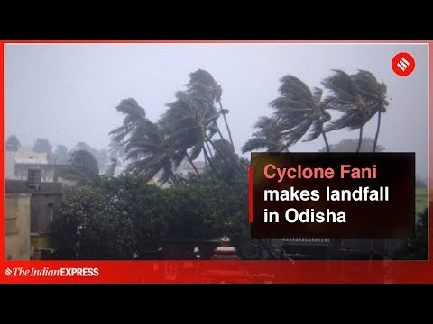 Cyclone Fani Makes Landfall in Odisha | Indian Express